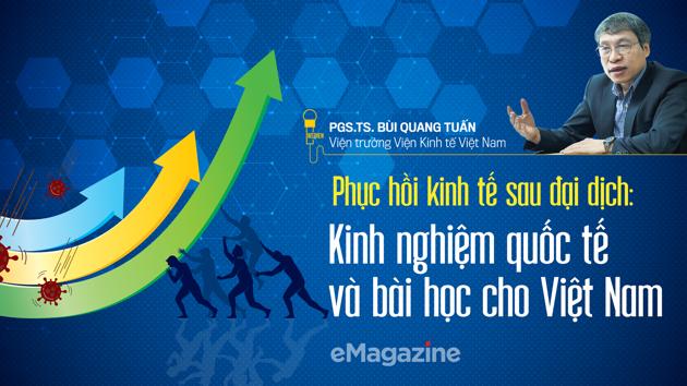 Phục hồi kinh tế sau đại dịch: Kinh nghiệm quốc tế và bài học cho Việt Nam