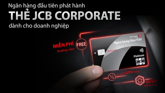 Ngân hàng Bản Việt tiên phong triển khai thẻ tín dụng JCB Corporate