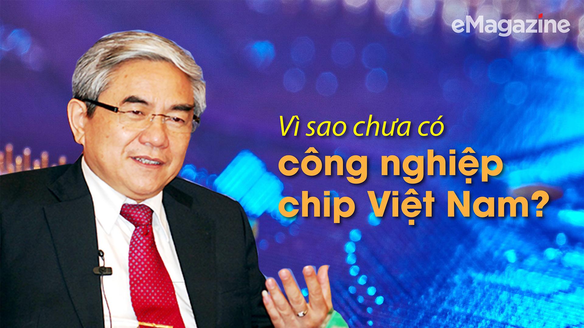 Bài 3: Vì sao chưa có công nghiệp chip Việt Nam? - Ảnh 1