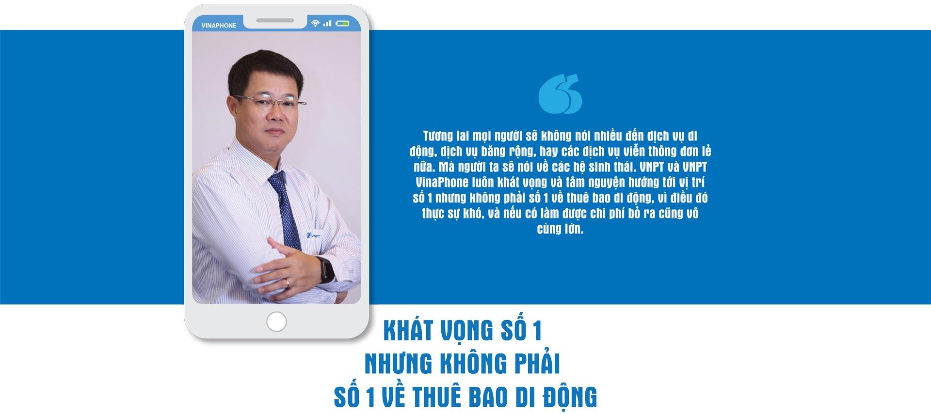 """CEO VNPT-VinaPhone: """"25 tuổi, VinaPhone muốn là số 1 nhưng không phải số 1 về thuê bao di động"""" - Ảnh 6"""