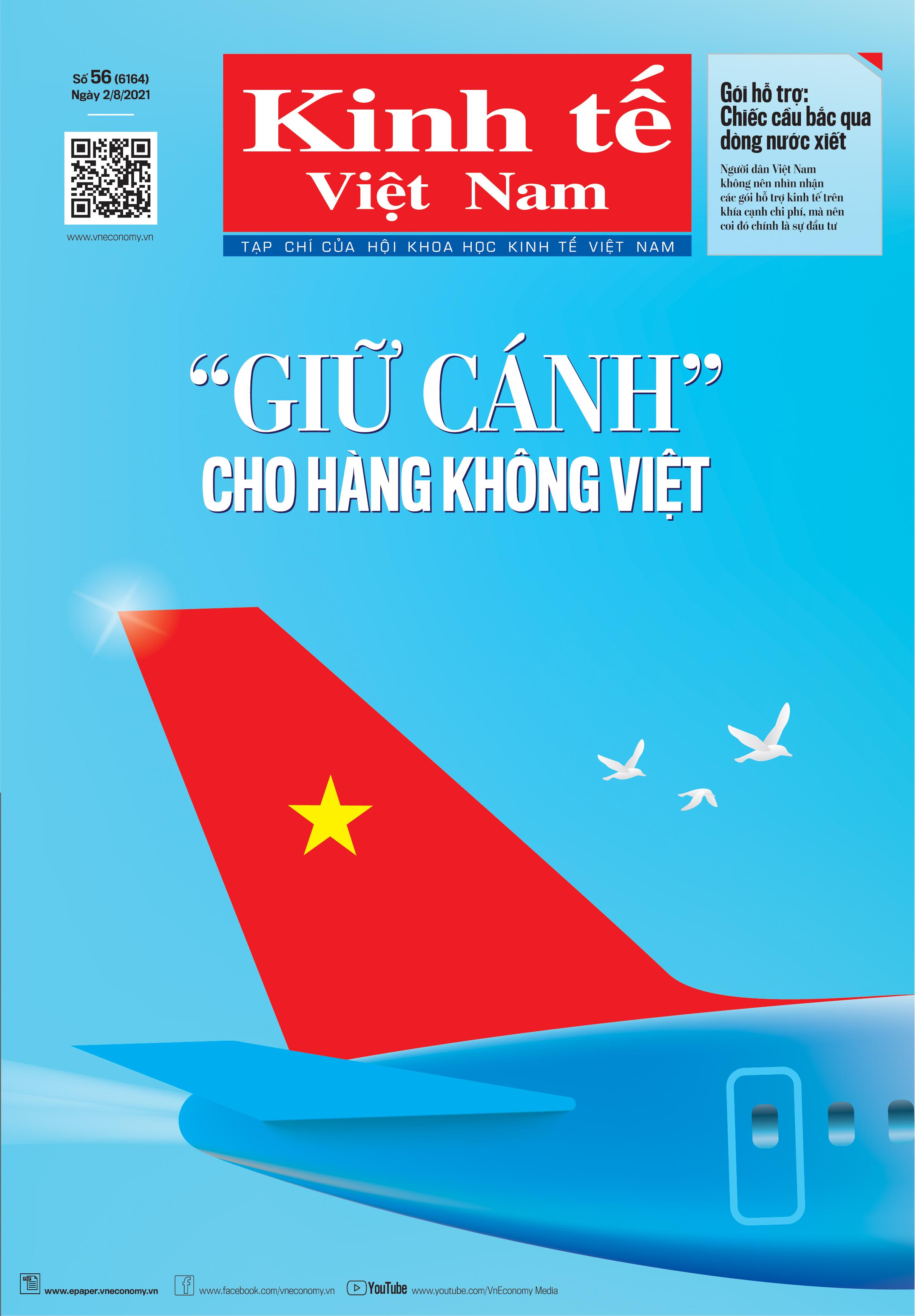 Kinh tế Việt Nam bộ mới số 56-2021.