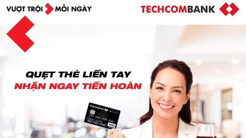 Techcombank là ngân hàng tiên phong áp dụng ưu đãi hoàn tiền không giới hạn với Thẻ Thanh toán Techcombank.