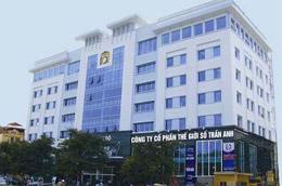 Công ty Cổ phần Thế giới số Trần Anh đăng ký niêm yết 4.506.821 cổ phiếu trên HNX.