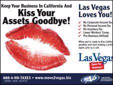 """Quảng cáo của bang Nevada: """"Nếu bạn cứ tiếp tục làm ăn ở California thì hãy nói lời vĩnh biệt với các tài sản của mình đi"""" - Ảnh: BBC."""