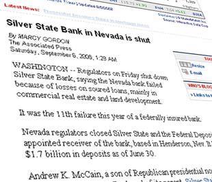 Nhiều tờ báo ở Mỹ đưa tin vụ phá sản của Silver State Bank đã nhấn mạnh thông tin con trai ứng cử viên tổng thống Mỹ John McCain là ông Andrew McCain từng lãnh đạo ngân hàng này.