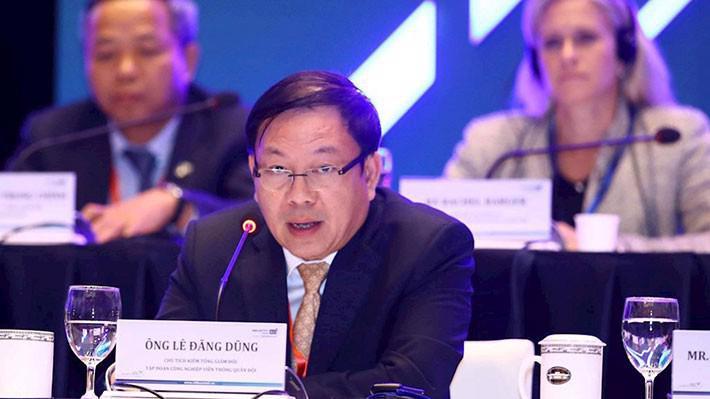 Ông Lê Đăng Dũng, Quyền Chủ tịch, Tổng giám đốc Tập đoàn Công nghiệp – Viễn thông Quân đội (Viettel).