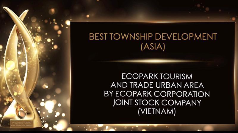 Khu đô thị Ecopark được vinh danh là Khu đô thị tốt nhất (Best Township Development) trong khu vực châu Á - Thái Bình Dương.