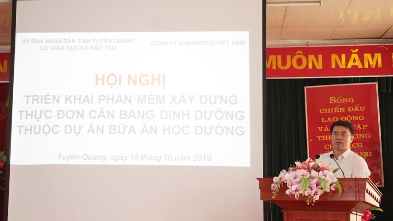 Ông Ma Quang Hiếu - Phó Giám đốc Sở Giáo dục và Đào tạo tỉnh Tuyên Quang chỉ đạo triển khai áp dụng Dự án tại Hội nghị.