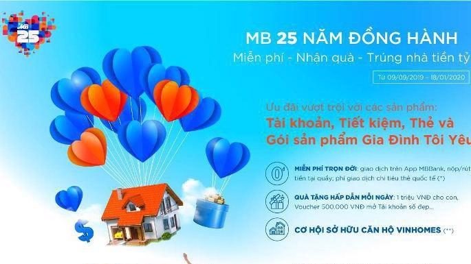 Chương trình áp dụng từ nay đến 18/1/2020 dành cho khách hàng mới và tất cả các khách hàng đã gắn kết với MB.