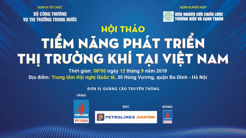 Hội thảo sẽ có sự tham dự của 200-300 đại biểu đến từ các cơ quan của Bộ Công Thương, Bộ Tài chính, Bộ Kế hoạch và Đầu tư, …, Hiệp hội Gas Việt Nam, Viện Dầu khí Việt Nam, Hội đồng khoa học Năng lượng,…, các doanh nghiệp kinh doanh trong lĩnh vực khí.