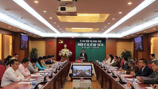 Phiên họp thứ 30 của Uỷ ban Kiểm tra Trung ương.