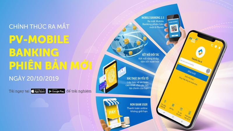 Sự ra mắt của PV - Mobile Banking phiên bản mới đã tạo nên nét đột phá đặc biệt khi tất cả các tính năng được tích hợp trong một ứng dụng, mang đến cho khách hàng những tiện ích đối ưu nhất.