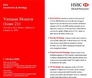 Các chuyên gia thực hiện báo cáo này cho rằng, năm 2009 sẽ tiếp tục là một năm khó khăn nữa đối với thị trường chứng khoán khu vực nói chung và Việt Nam nói riêng.