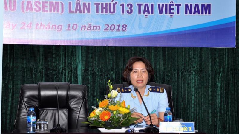 Việc Hải quan Việt Nam đăng cai chủ trì tổ chức Hội nghị Tổng cục trưởng Hải quan ASEM lần thứ 13 tới đây góp phần tiếp tục khẳng định vị thế, năng lực của cơ quan hải quan Việt Nam.