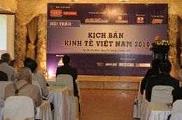 Nhiều con số và dự báo lạc quan được đưa ra tại Hội thảo Kịch bản kinh tế năm 2010.