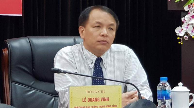 Phó chánh Văn phòng Trung ương Lê Quang Vĩnh.