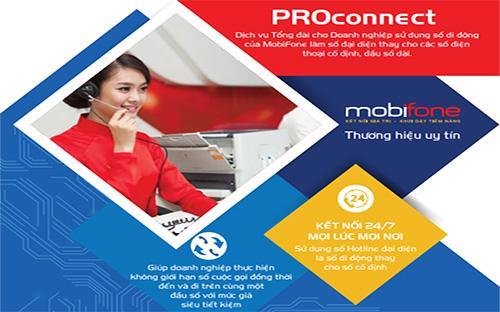 MobiFone ra mắt dịch vụ ProConnect sử dụng Hotline đầu số di động với những tiện ích và giá cước tiết kiệm.