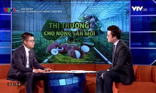 Chương trình Hội nhập phát sóng ngày 2/8 đã đem đến cho khán giả một bức  tranh khái quát về thị trường của những mặt hàng nông sản mới của Việt  Nam.