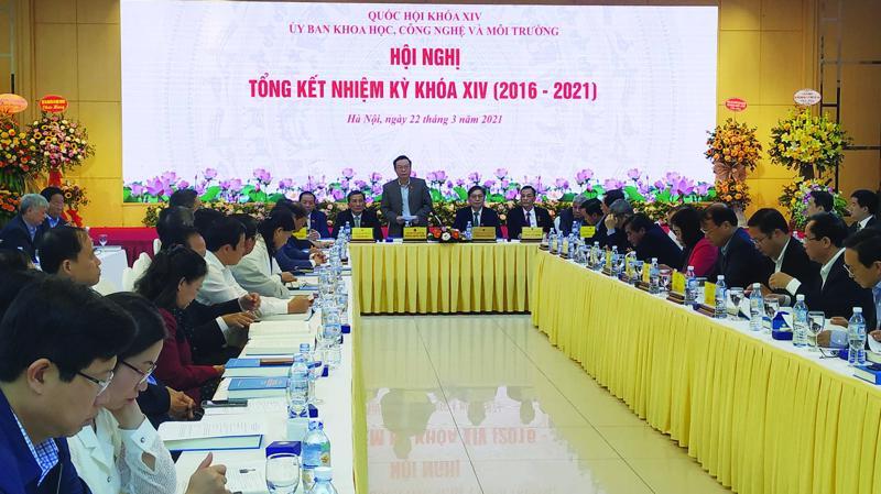 Các ý kiến tại hội nghị đều nhấn mạnh trong nhiệm kỳ vừa qua, Ủy ban khoa học công nghệ - Môi trường Quốc hội đã thực hiện khối lượng công việc rất lớn.