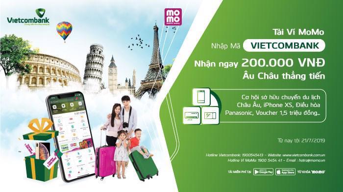 Khách hàng đủ điều kiện kết nối tài khoản Vietcombank và MoMo đều nhận được combo quà tặng 200.000 đồng chi tiêu trên ví điện tử và nhận thêm cơ hội quay số may mắn.