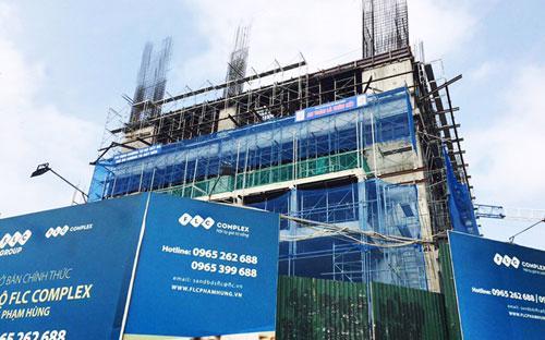 Công trường xây dựng dự án FLC Complex 36 Phạm Hùng.