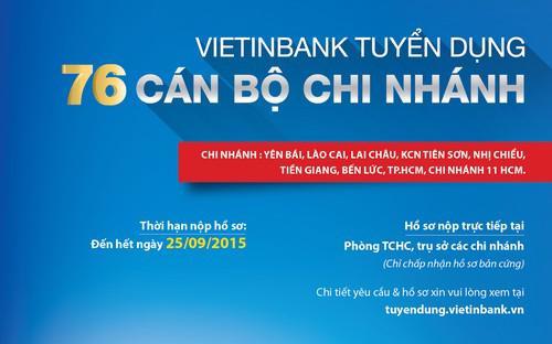 VietinBank chỉ liên hệ với các ứng viên đủ điều kiện tham gia dự thi.