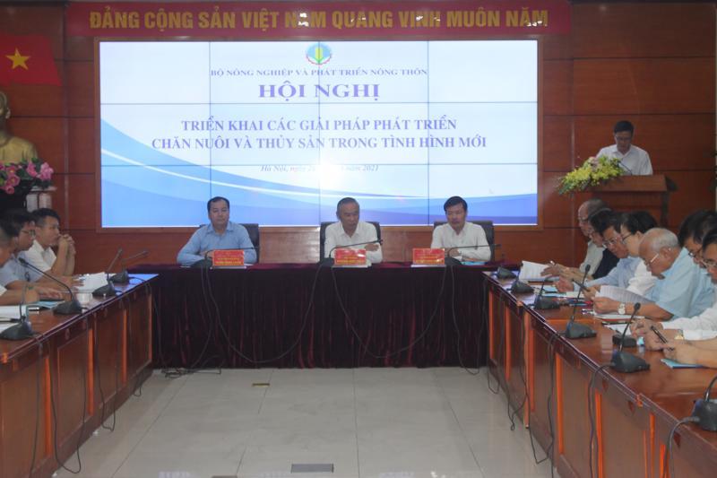 """Hội nghị """"Triển khai các giải pháp phát triển chăn nuôi và thủy sản trong tình hình mới"""""""