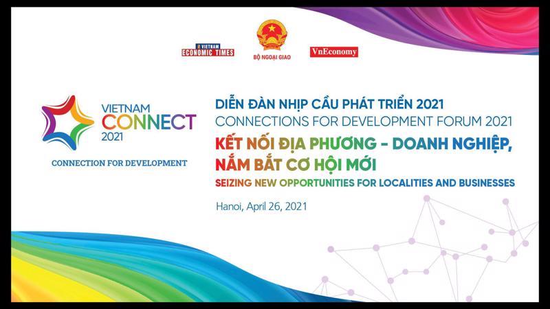 """Diễn đàn Nhịp cầu Phát triển 2021 với chủ đề """"Kết nối Địa phương – Doanh nghiệp, Nắm bắt cơ hội""""."""