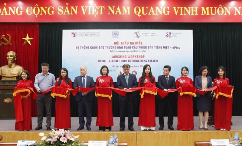 Ra mắt hệ thống cảnh báo về thương mại toàn cầu phiên bản tiếng Việt