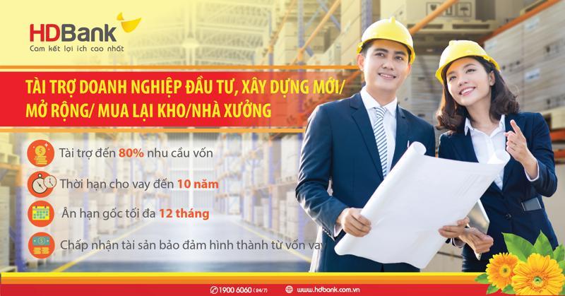 HDBank với thủ tục đơn giản và thời gian phê duyệt hồ sơ ngắn nhất sẽ chào đón doanh nghiệp.