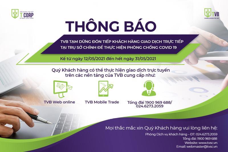Công ty chứng khoán Trí Việt nhiều khả năng sẽ phải gia hạn thêm thời gian đón khách đến giao dịch trực tiếp vì Covid-19.
