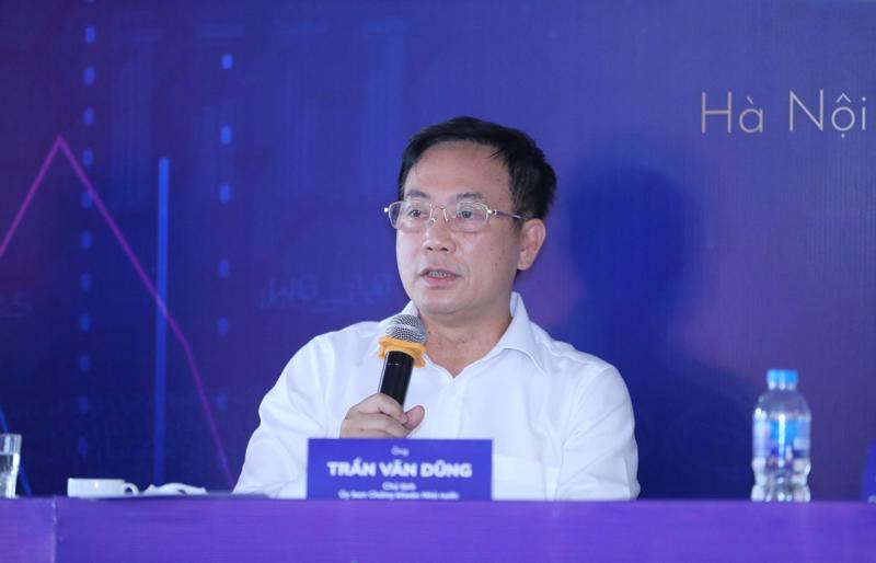 Ông Trần Văn Dũng, Chủ tịch Uỷ ban Chứng khoán nhà nước.