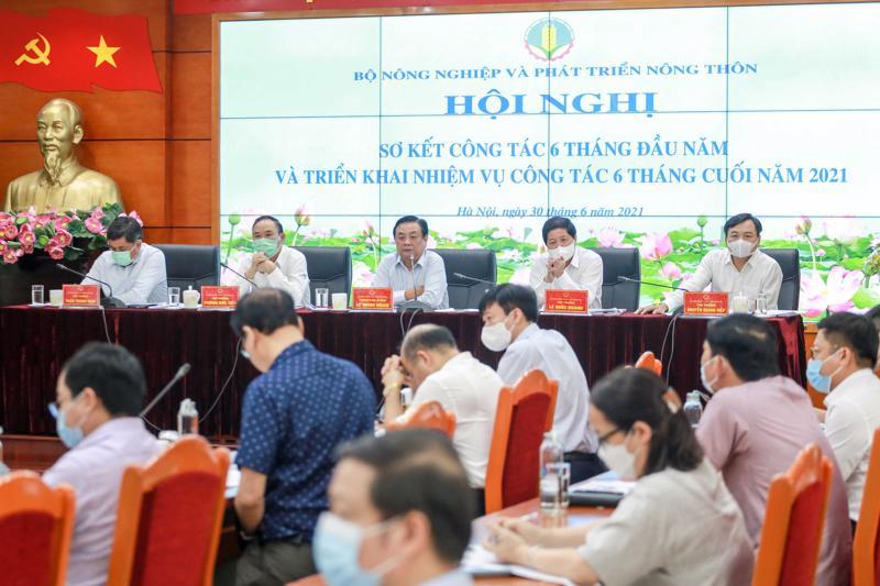Hội nghị Sơ kết 6 tháng đầu năm 2021 của Bộ Nông nghiệp và Phát triển nông thôn.