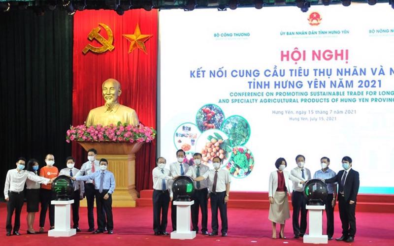 Hội nghị Kết nối cung cầu tiêu thụ nhãn và nông sản tỉnh Hưng Yên năm 2021.
