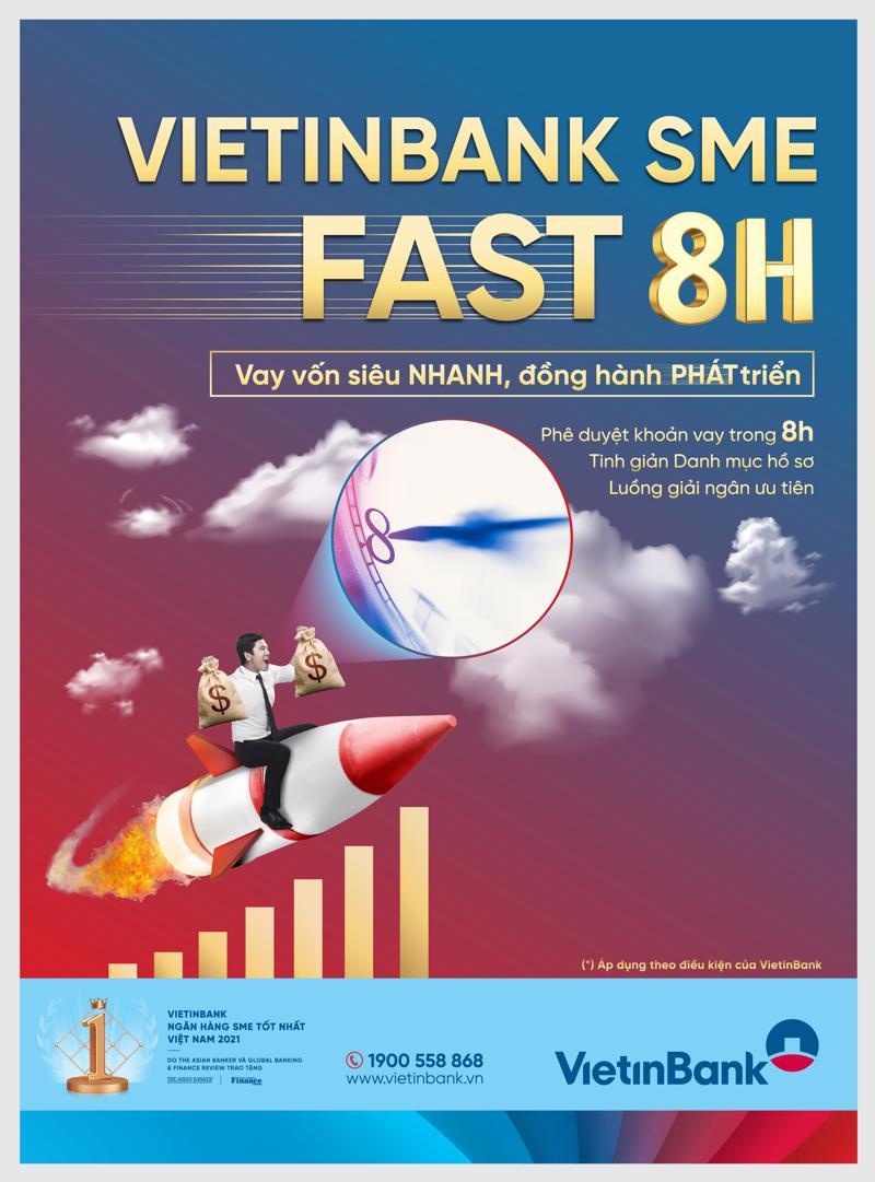 """VietinBank ra mắt Gói sản phẩm """"VietinBank SME Fast 8H"""" với cam kết tổng thời gian xử lý hồ sơ cho vay chỉ tối đa trong 8 giờ làm việc."""