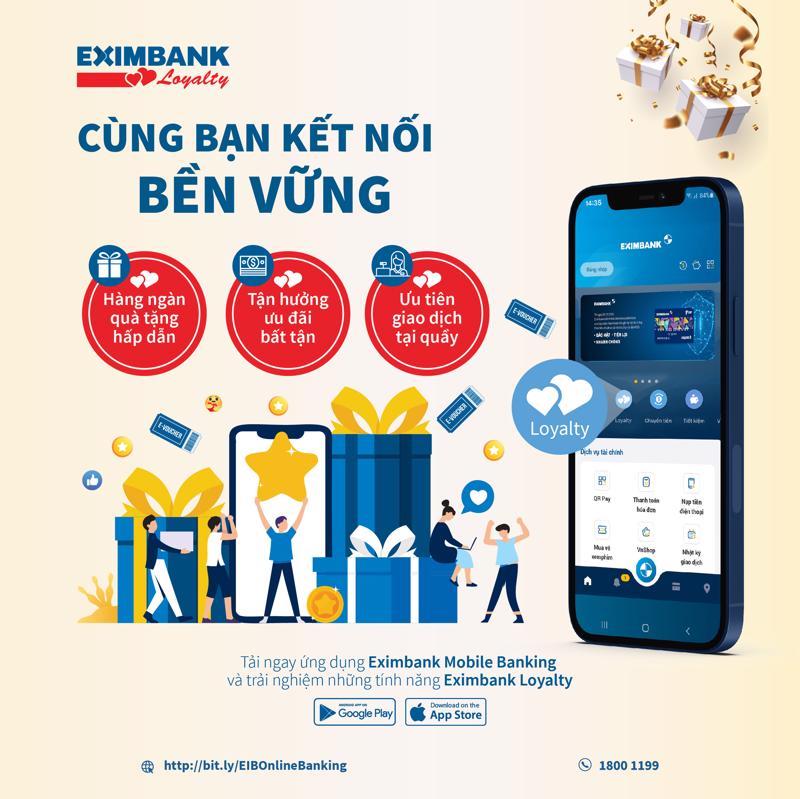 Eximbank Loyalty là chương trình chăm sóc khách hàng một cách toàn diện nhằm mang lại cho khách hàng những trải nghiệm ấn tượng khi sử dụng sản phẩm, dịch vụ của Eximbank.