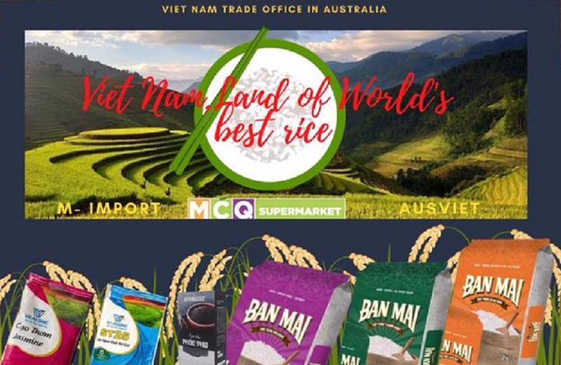 Chương trình xúc tiến thương hiệu gạo Việt Nam tại Australia sẽ diễn ra từ ngày 18/8 - 27/9/2021.