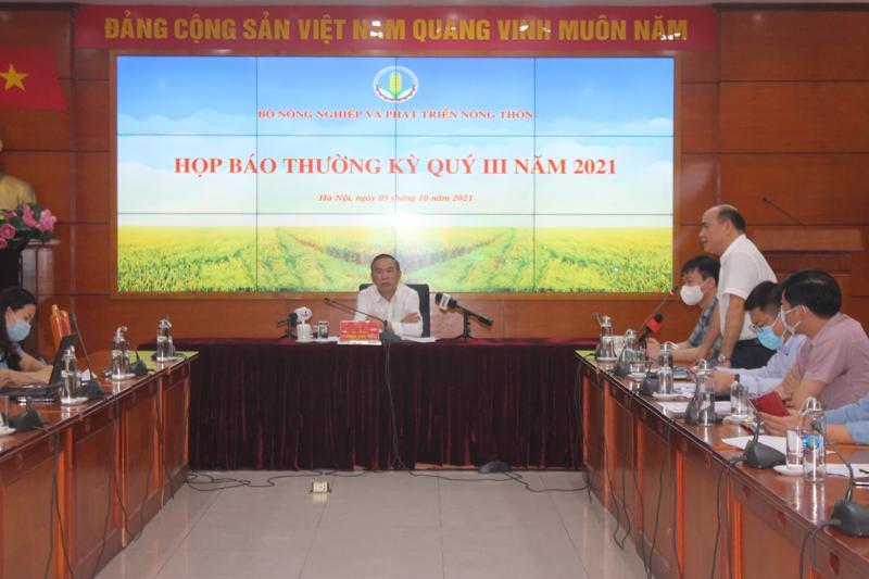 Họp báo thường kỳ quý 3/2021 của Bộ Nông nghiệp và Phát triển nông thôn.