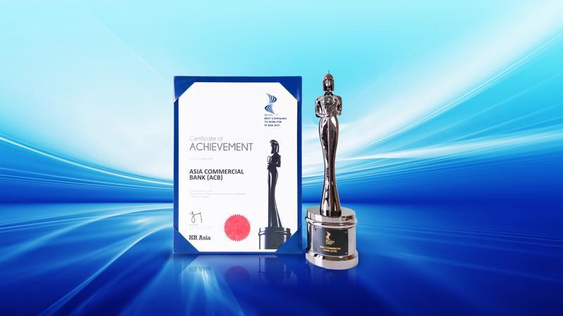 """Năm nay là năm thứ ba liên tiếp ACB nhận được giải thưởng """"Nơi làm việc tốt nhất châu Á"""" của HR Asia."""