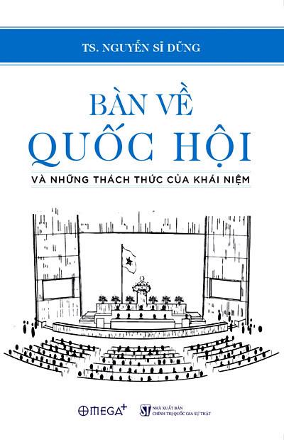 Ra mắt sách Bàn về Quốc hội và những thách thức của khái niệm - Ảnh 1.