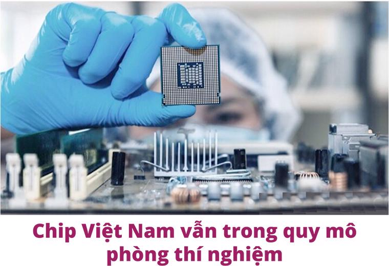 Bài 3: Vì sao chưa có công nghiệp chip Việt Nam? - Ảnh 2