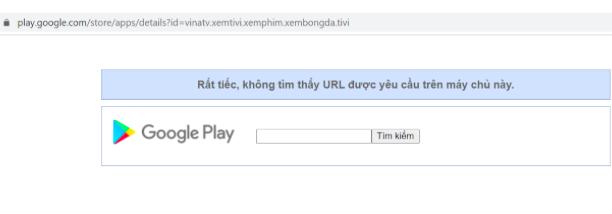 Ứng dụng VINATV đã bị xóa trên chợ ứng dụng Google Play Store - Ảnh:Cục Phát thanh, truyền hình và thông tin điện tử .