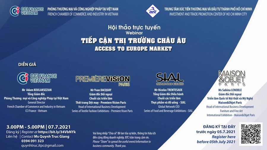"""Hội thảo trực tuyến """"Tiếp cận thị trường châu Âu"""" do Trung tâm Xúc tiến Thương mại và Đầu tư Tp.HCM (ITPC) phối hợp với Phòng Thương mại và Công nghiệp Pháp tại Việt Nam tổ chức"""