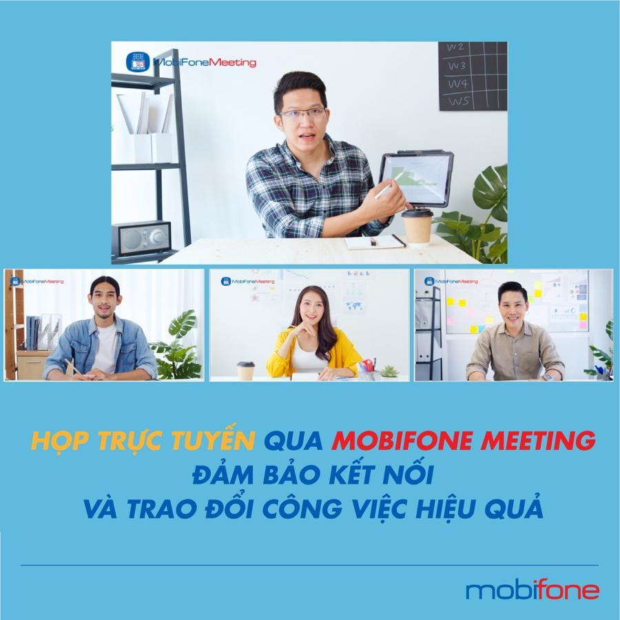 MobiFone Meeting - giải pháp hội thảo trực tuyến được các doanh nghiệp, đơn vị tích cực đón nhận.