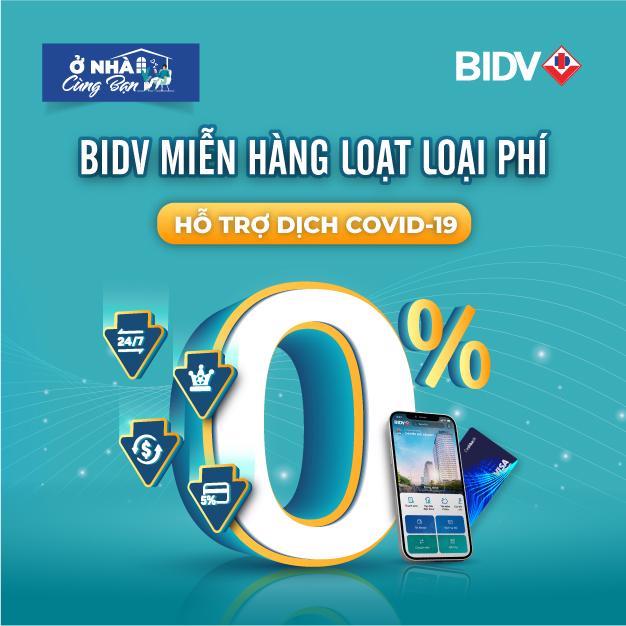 BIDV công bố miễn giảm hàng loạt loại phí dịch vụ - Ảnh 1