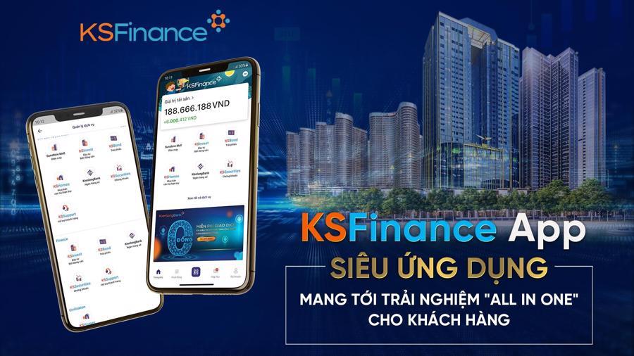 Cùng với sự hỗ trợ từ Fintech, dịch vụ tài chính All in one được KSF Group triển khai đồng bộ trên cùng một siêu ứng dụng KSFinance App.